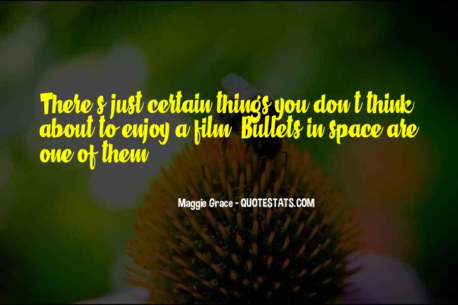 Maggie Grace Quotes #1527355