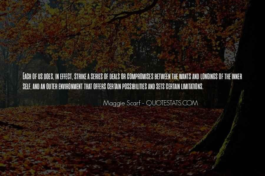 Maggie Scarf Quotes #1558109