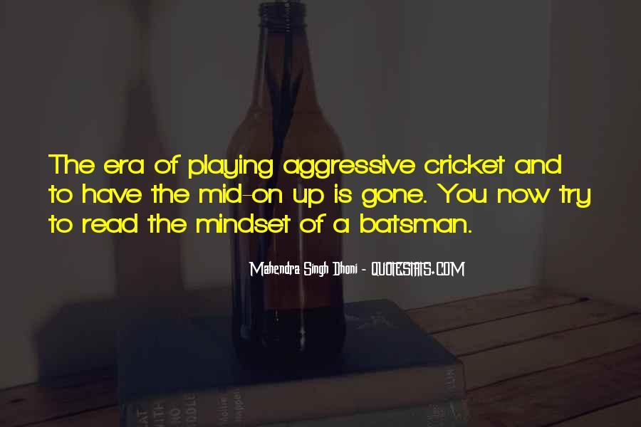 Mahendra Singh Dhoni Quotes #1181966
