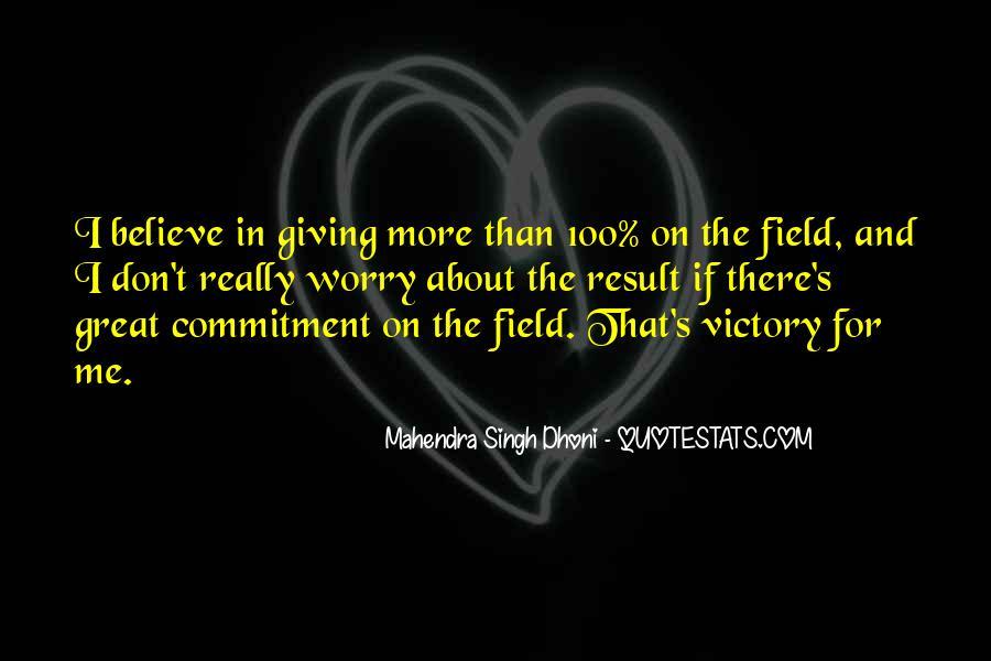 Mahendra Singh Dhoni Quotes #1633940