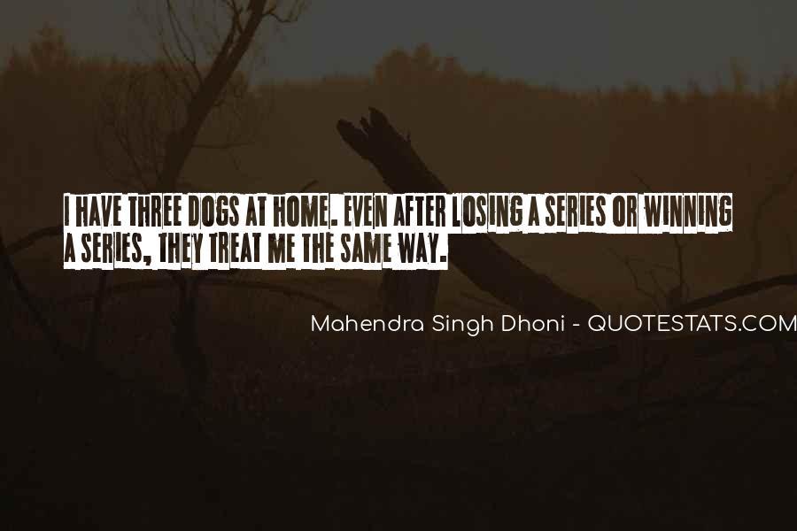 Mahendra Singh Dhoni Quotes #395285
