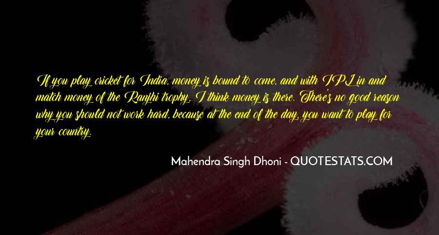 Mahendra Singh Dhoni Quotes #476692