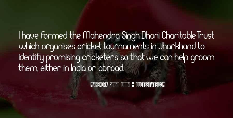 Mahendra Singh Dhoni Quotes #883781