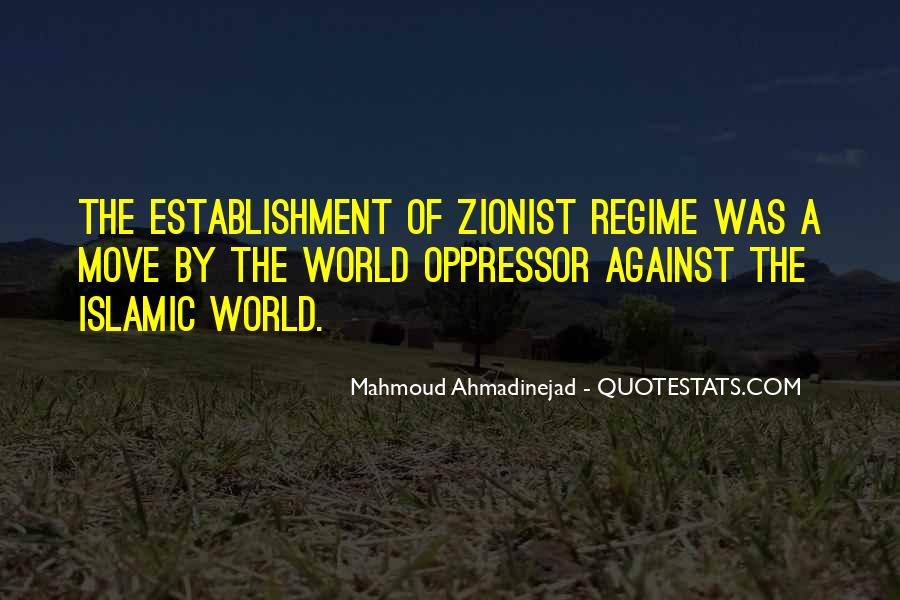 Mahmoud Ahmadinejad Quotes #1791971