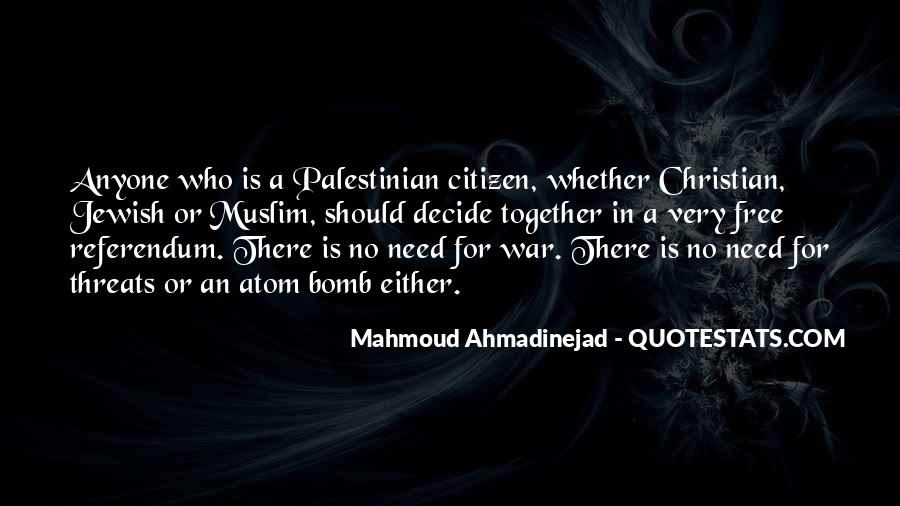 Mahmoud Ahmadinejad Quotes #396844
