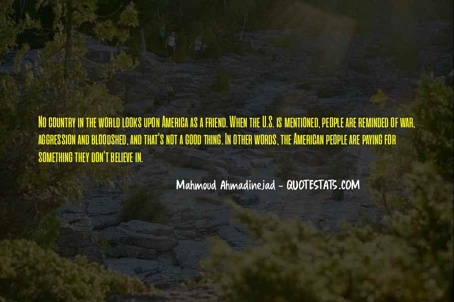 Mahmoud Ahmadinejad Quotes #744569