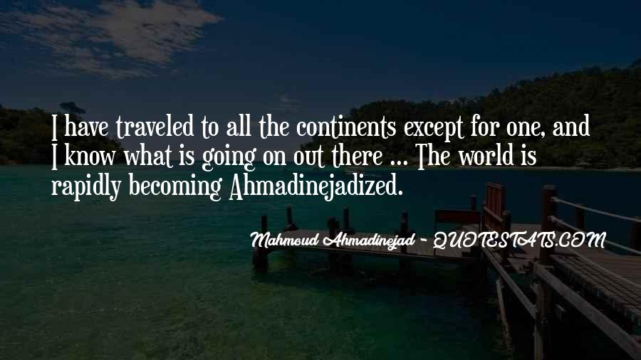 Mahmoud Ahmadinejad Quotes #947732