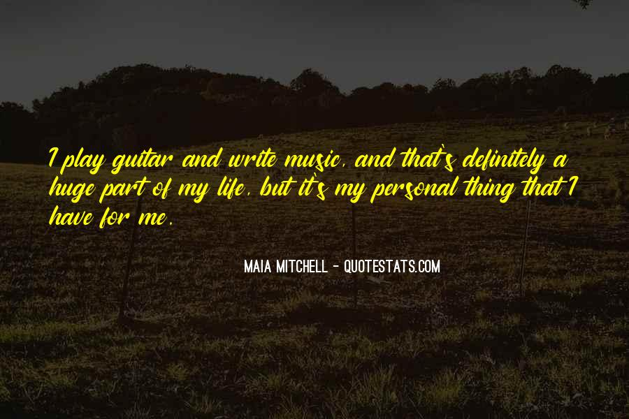 Maia Mitchell Quotes #1327558