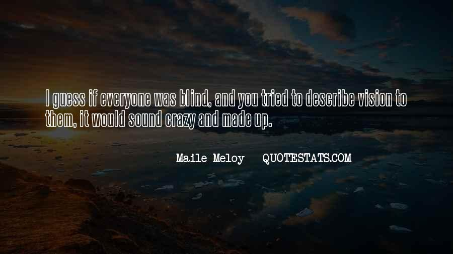 Maile Meloy Quotes #765947