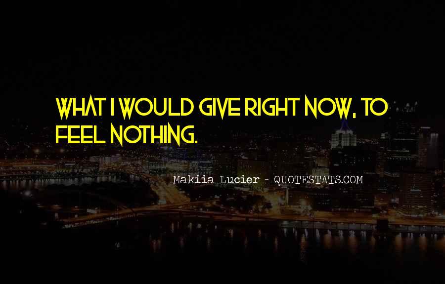 Makiia Lucier Quotes #418893