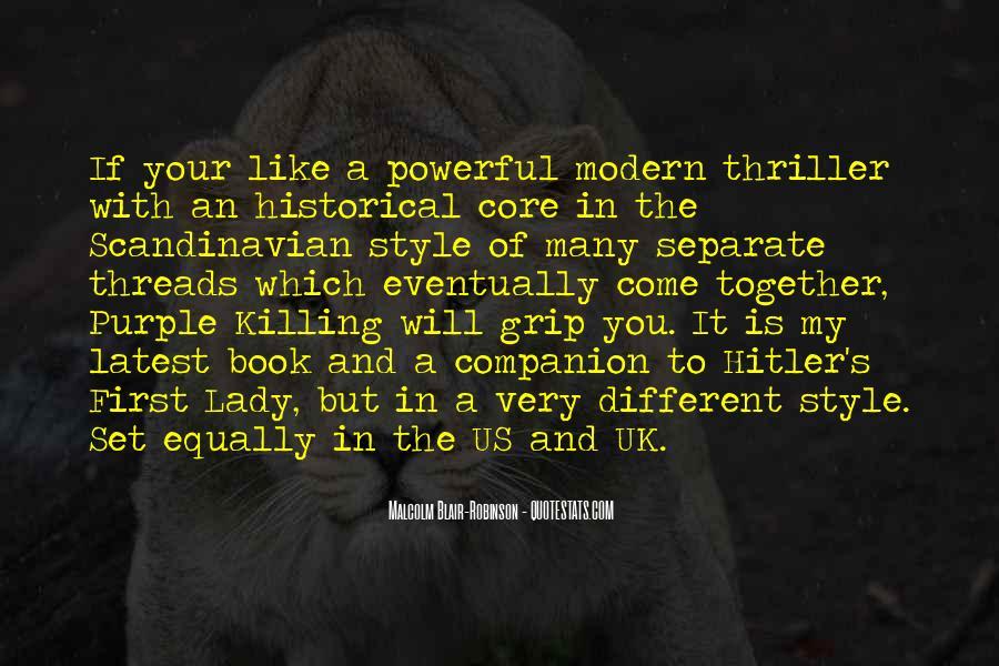 Malcolm Blair-Robinson Quotes #131050