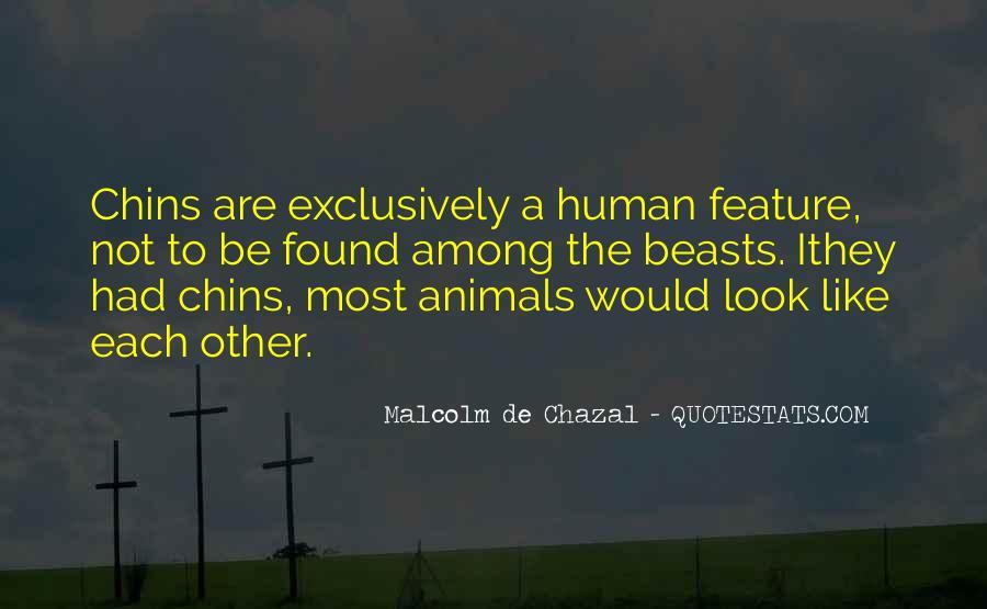 Malcolm De Chazal Quotes #1239131