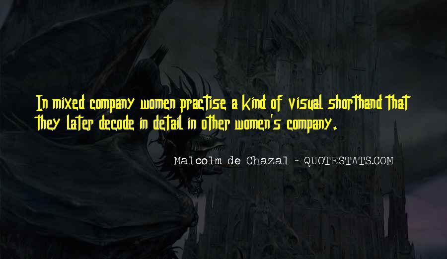 Malcolm De Chazal Quotes #311025