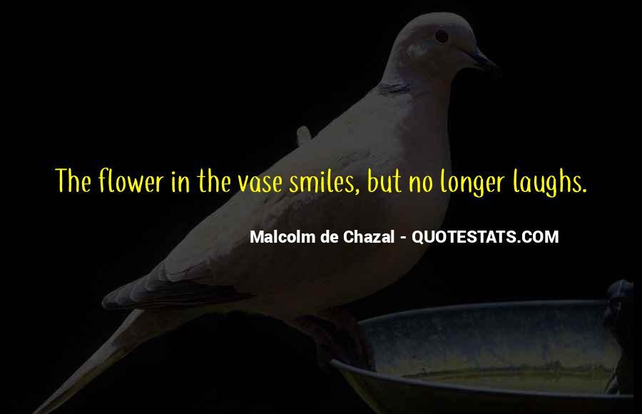 Malcolm De Chazal Quotes #694489