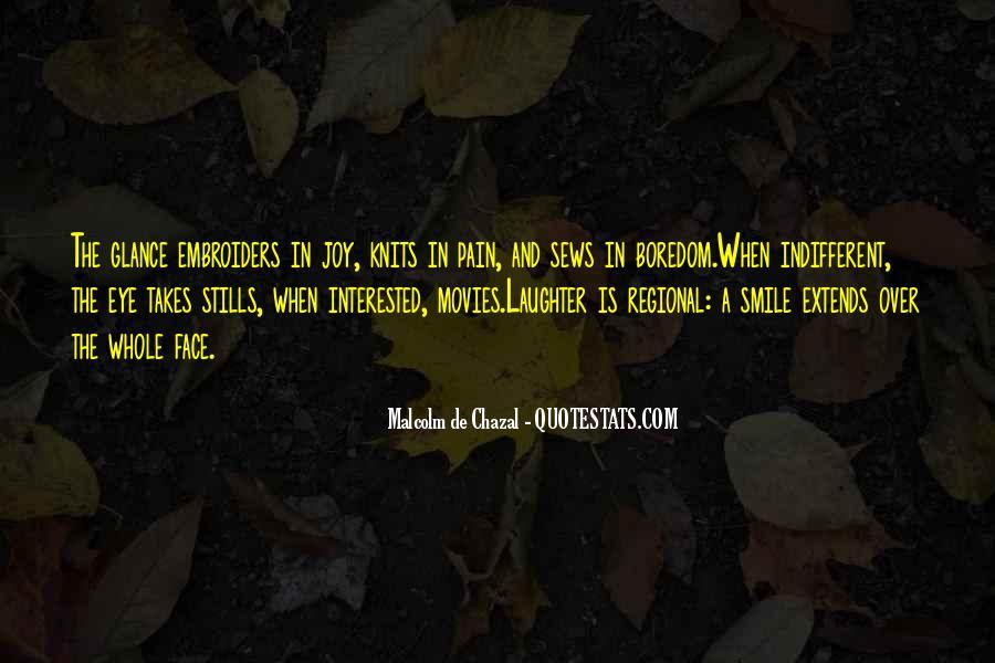 Malcolm De Chazal Quotes #948531