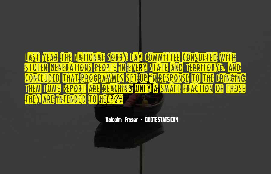 Malcolm Fraser Quotes #1582525
