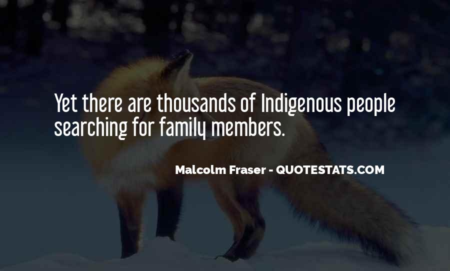 Malcolm Fraser Quotes #1611268