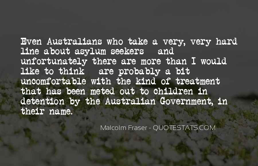 Malcolm Fraser Quotes #1763846