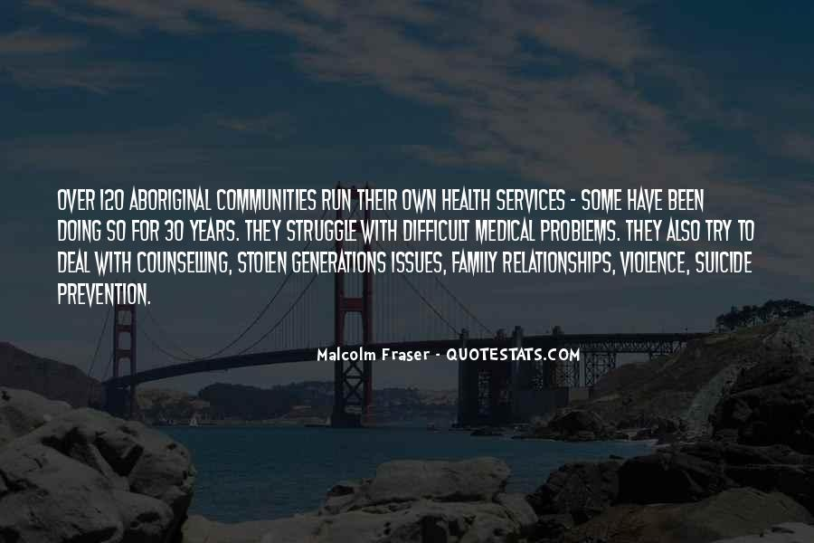Malcolm Fraser Quotes #354862