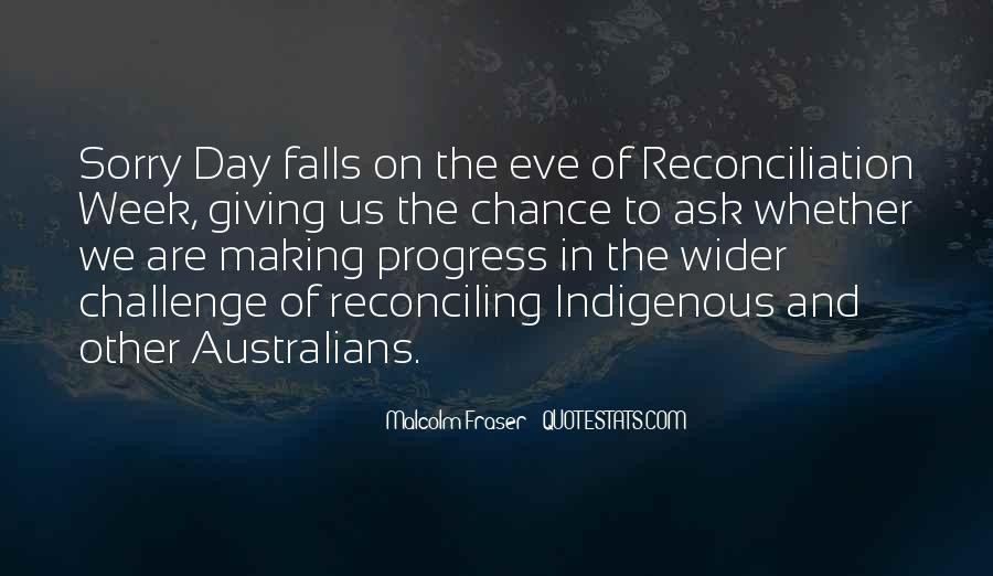 Malcolm Fraser Quotes #532842