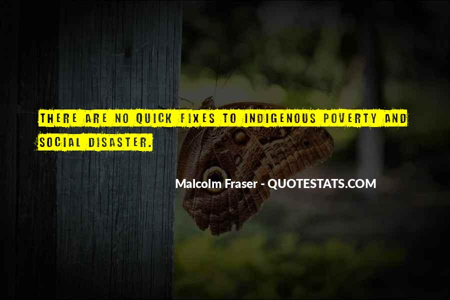 Malcolm Fraser Quotes #724567