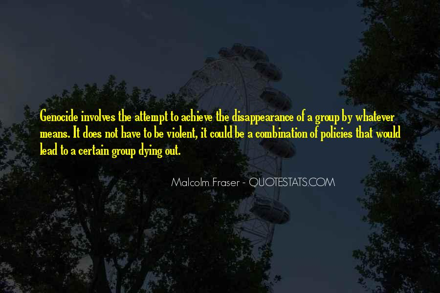 Malcolm Fraser Quotes #792437