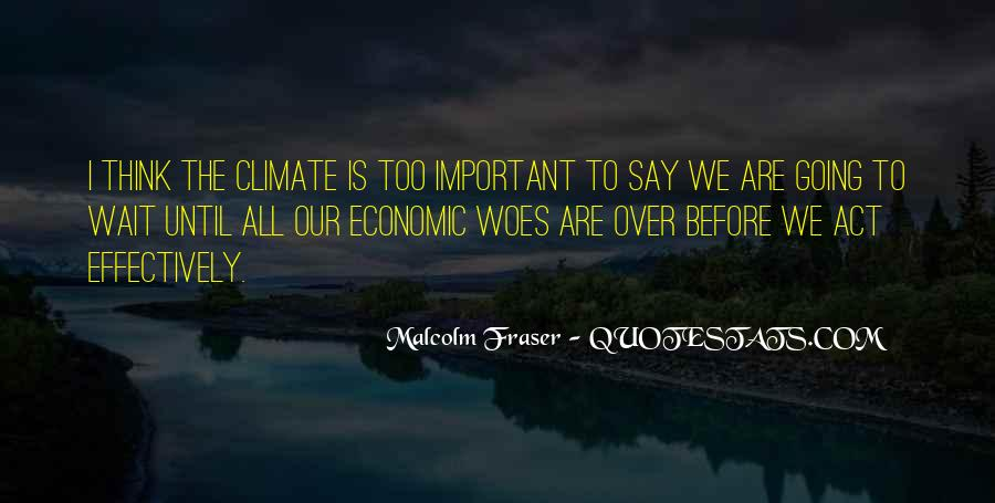 Malcolm Fraser Quotes #838373