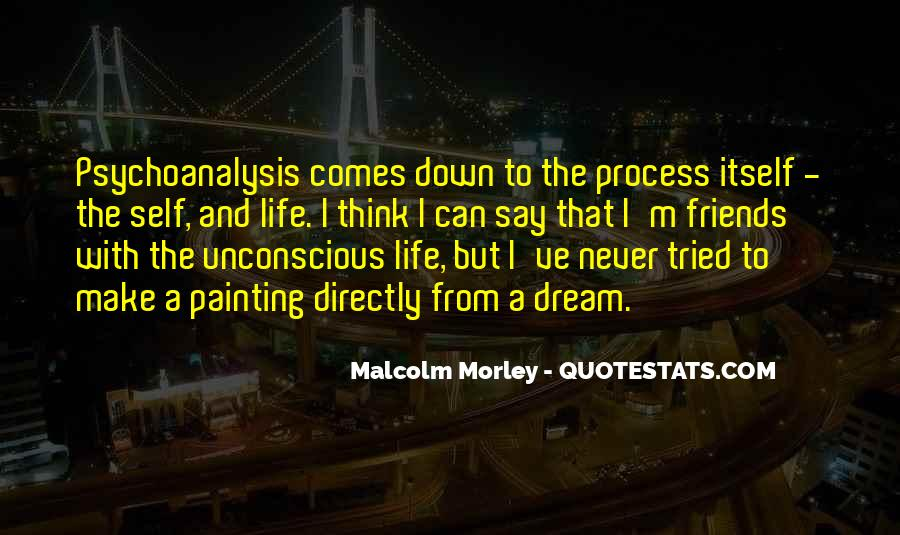 Malcolm Morley Quotes #1110851