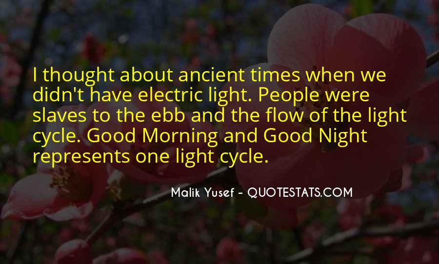 Malik Yusef Quotes #1141846