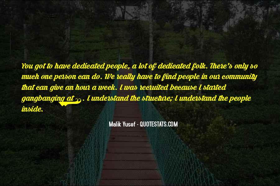 Malik Yusef Quotes #1442384