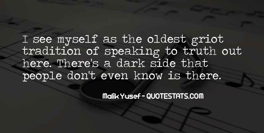 Malik Yusef Quotes #1502395