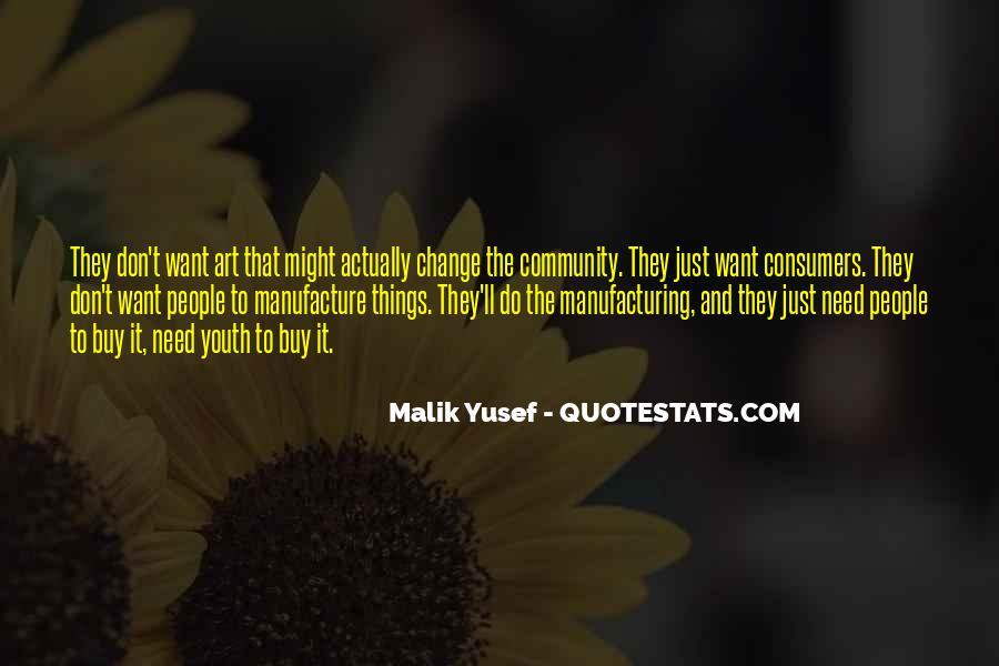 Malik Yusef Quotes #224490