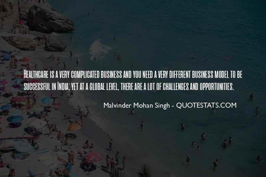 Malvinder Mohan Singh Quotes #1456499
