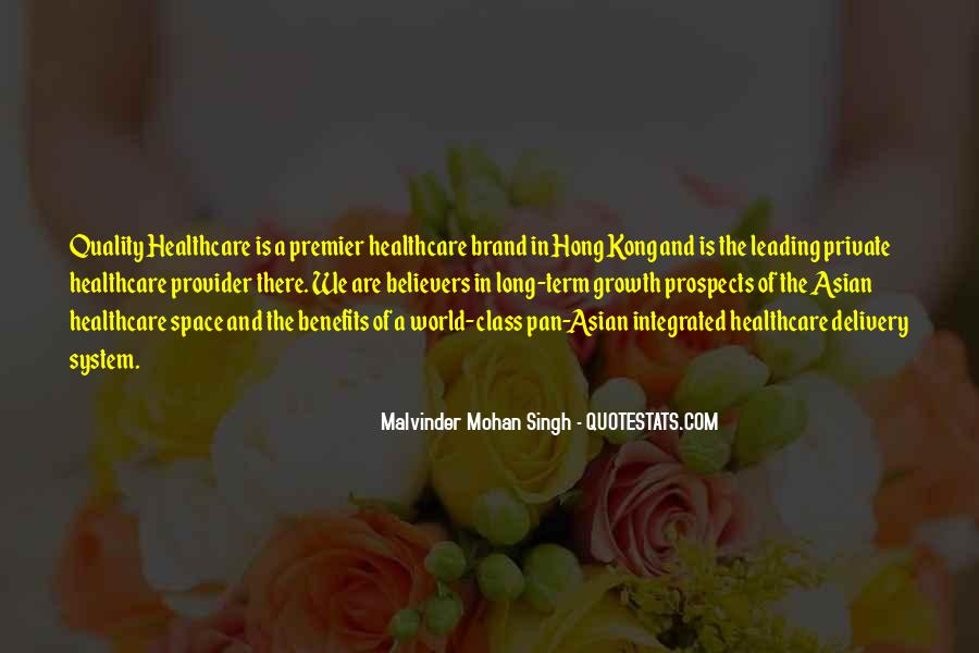 Malvinder Mohan Singh Quotes #637536