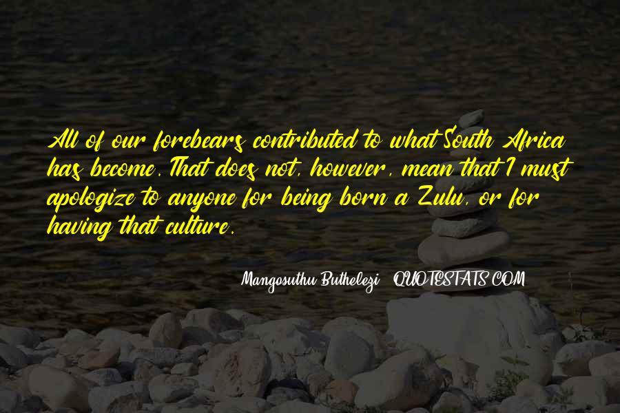 Mangosuthu Buthelezi Quotes #1236487