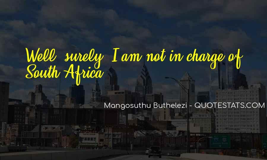 Mangosuthu Buthelezi Quotes #1343803