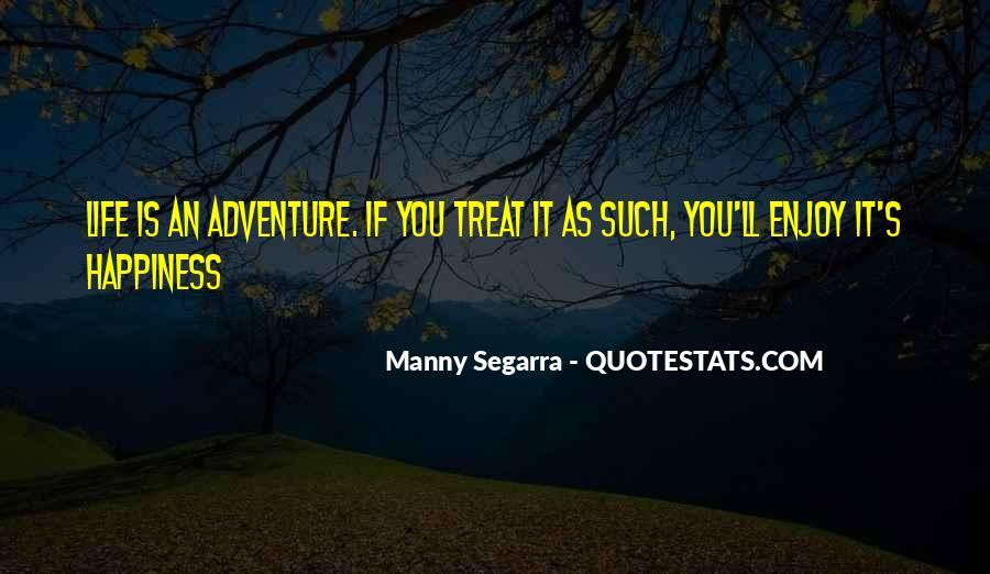 Manny Segarra Quotes #1673826