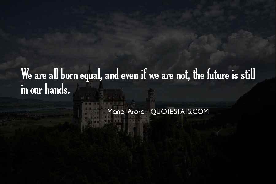 Manoj Arora Quotes #1091017