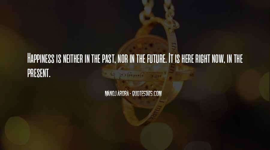 Manoj Arora Quotes #1637349
