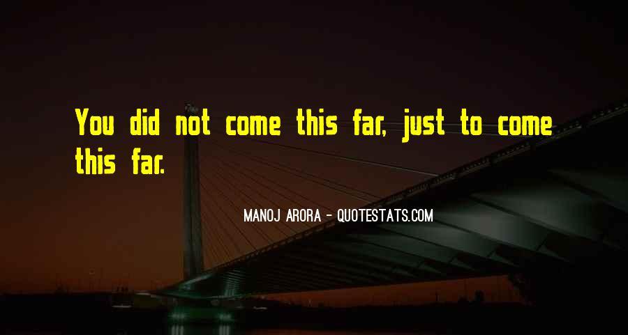 Manoj Arora Quotes #887346