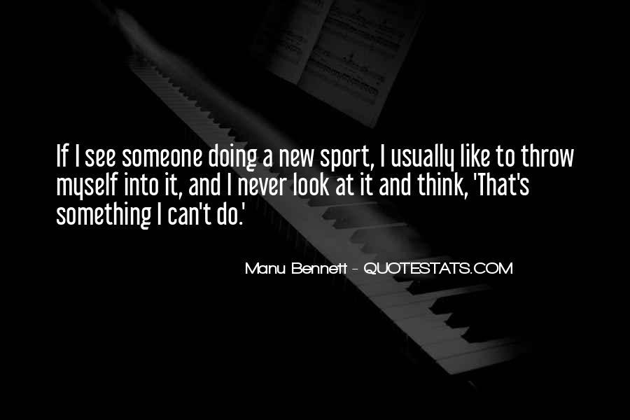 Manu Bennett Quotes #797674