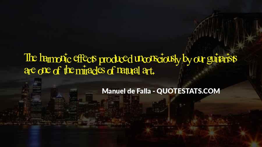Manuel De Falla Quotes #1478713