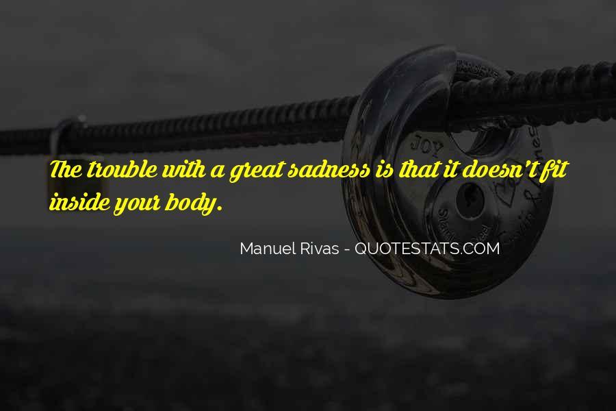 Manuel Rivas Quotes #682702
