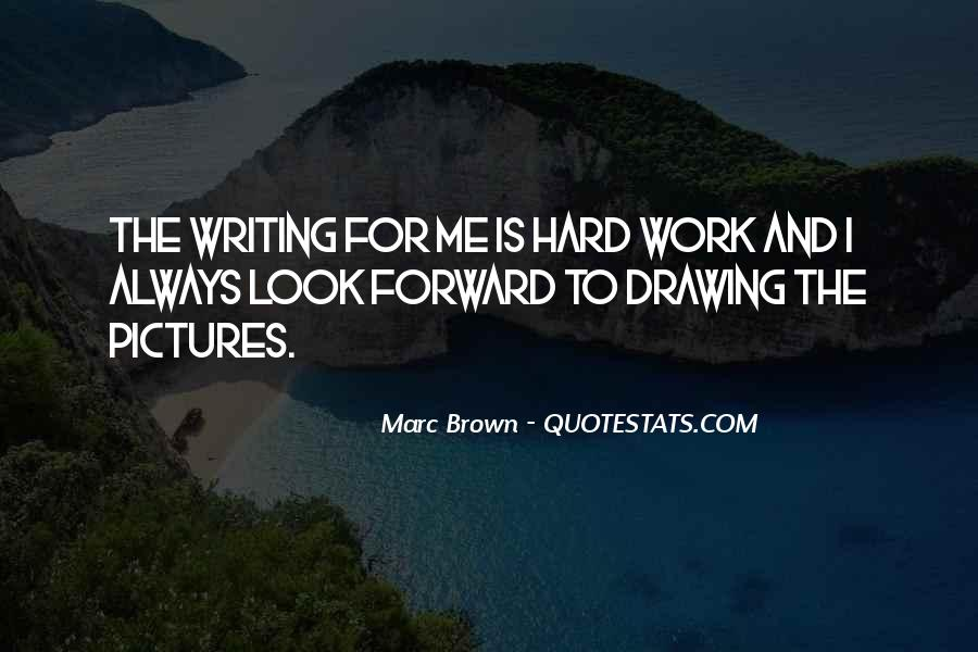 Marc Brown Quotes #535102