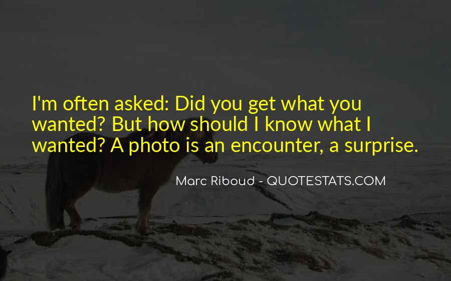 Marc Riboud Quotes #1586071