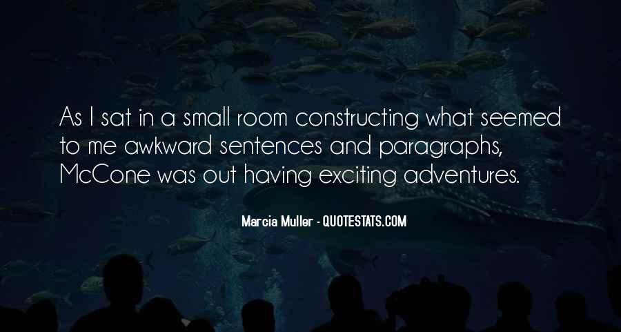 Marcia Muller Quotes #1336595