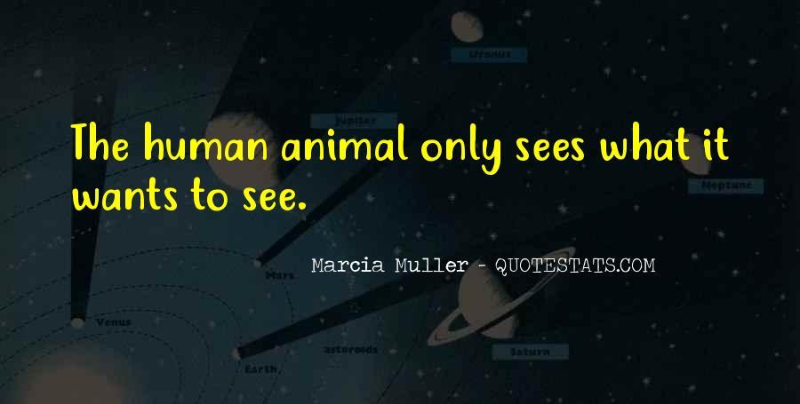 Marcia Muller Quotes #1434884