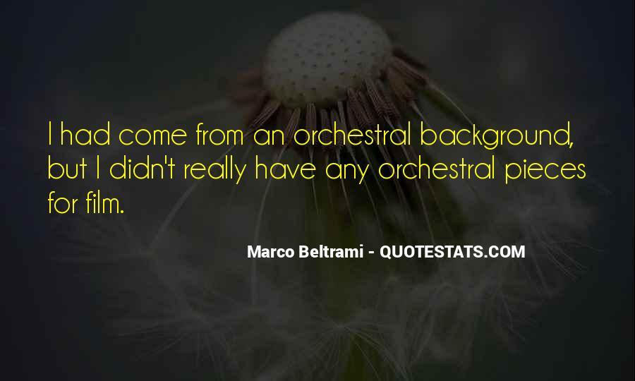Marco Beltrami Quotes #1034112