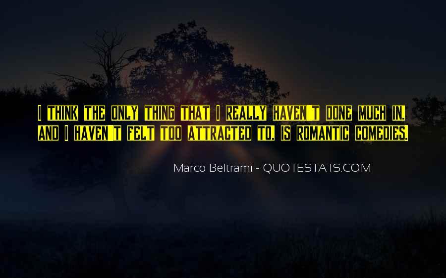 Marco Beltrami Quotes #1381100