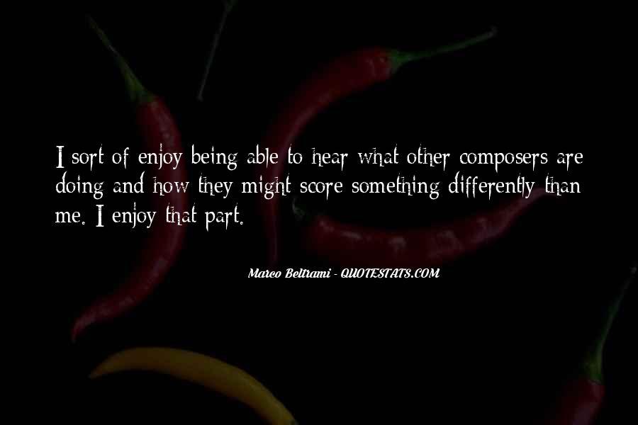 Marco Beltrami Quotes #6845